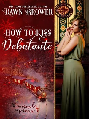 cover image of How to Kiss a Debutante
