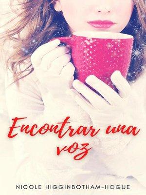 cover image of Encontrar una voz