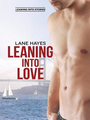 cover image of Leaning Into Love