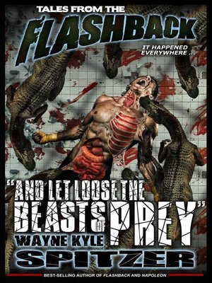 "cover image of ""And Let Loose the Beasts of Prey"": Tales from the Flashback, #5"