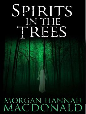 cover image of Spirits in the Trees