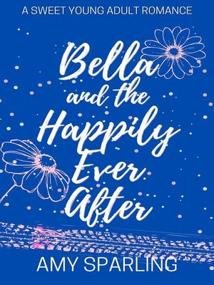 cover image of Bella and the Happily Ever After