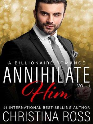 cover image of Annihilate Him (Volume 1)