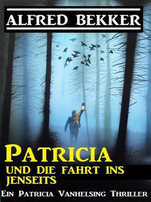 cover image of Patricia und die Fahrt ins Jenseits