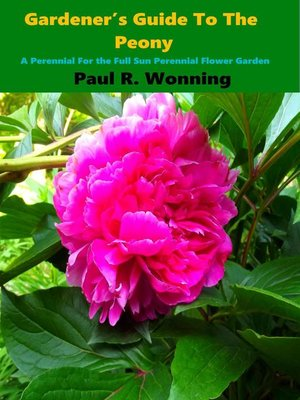 cover image of Gardener's Guide to the Peony