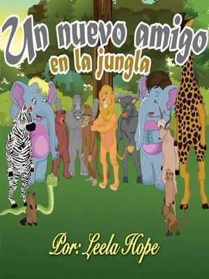 cover image of Un nuevo amigo en la jungla