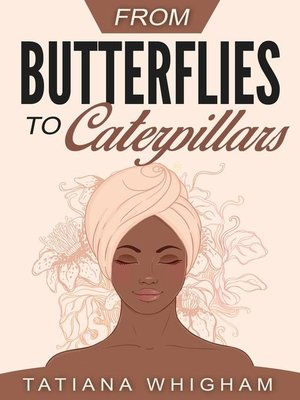 cover image of From Butterflies to Caterpillars