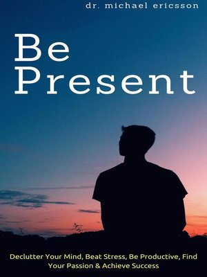 cover image of Be Present