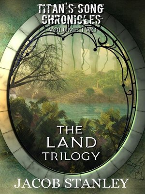 cover image of The LAND Trilogy