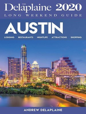 cover image of Austin--The Delaplaine 2020 Long Weekend Guide
