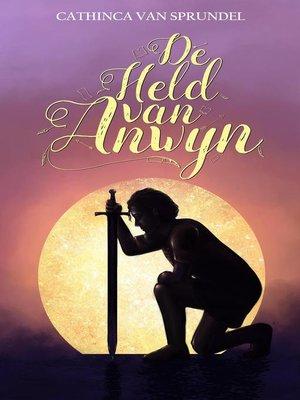 cover image of De held van Anwyn