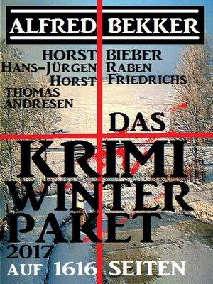 cover image of Das Krimi Winter Paket 2017 auf 1616 Seiten