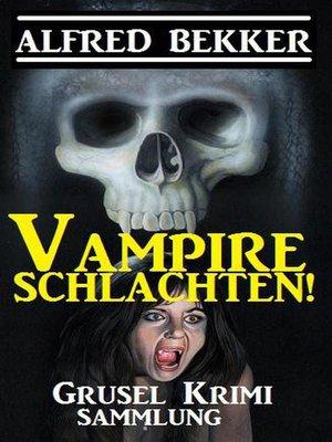 cover image of Vampire schlachten!