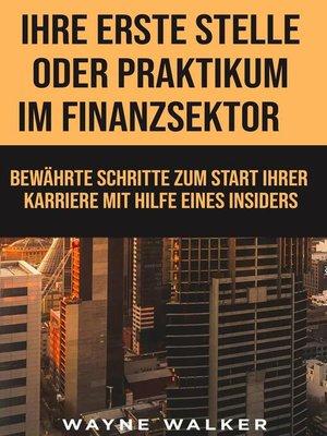cover image of Ihre erste Stelle oder Praktikum im Finanzsektor