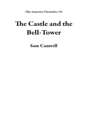 cover image of The Castle and the Bell-Tower