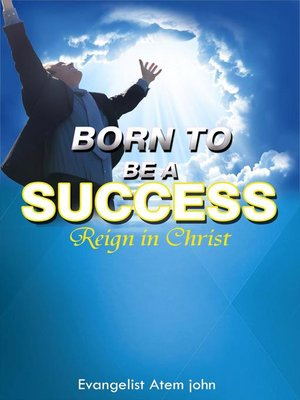 cover image of Born to be a Success