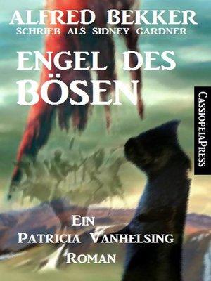 cover image of Engel des Bösen (Ein Patricia Vanhelsing Roman)