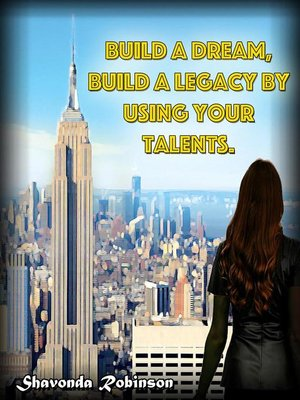 cover image of Build a Dream, Build a Legacy by Using Your Talents