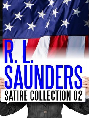 cover image of R. L. Saunders Satire Collection 02