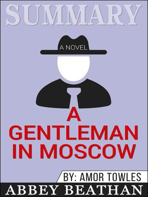 cover image of Summary of a Gentleman in Moscow