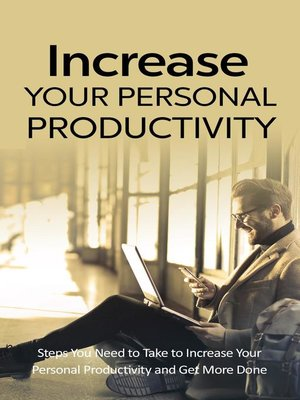 cover image of Increase Your Personal Productivity
