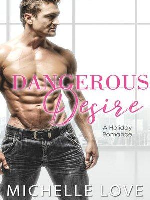 cover image of Dangerous Desire