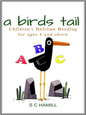 cover image of A Bird's Tail. Children's Bedtime Reading for ages 4 and above