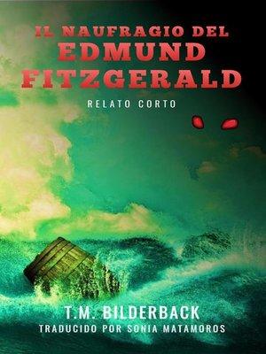 cover image of El Naufragio Del Edmund Fitzgerald--Relato Corto
