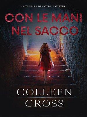 cover image of Con le Mani nel Sacco
