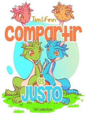 cover image of Tim y Finn, los Gemelos Dragones – Compartir es Justo