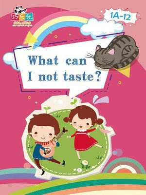 cover image of What Can I Not Taste?