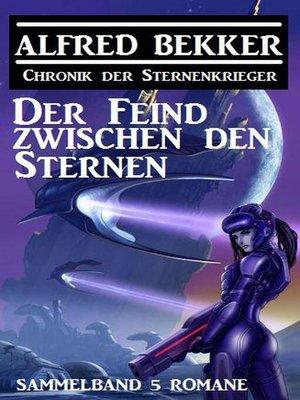 cover image of Der Feind zwischen den Sternen