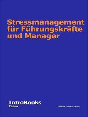 cover image of Stressmanagement für Führungskräfte und Manager