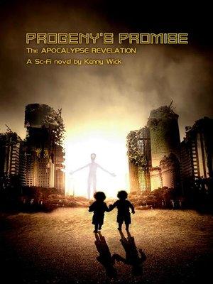 cover image of Progeny's Promise, the Apocalypse Revelation