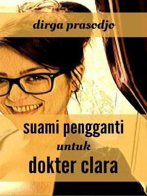 cover image of Suami Pengganti untuk Dokter Clara