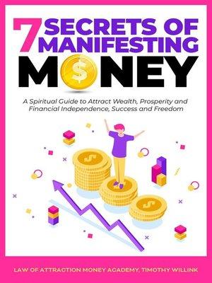 cover image of 7 Secrets of Manifesting Money