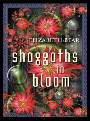 cover image of Shoggoths in Bloom