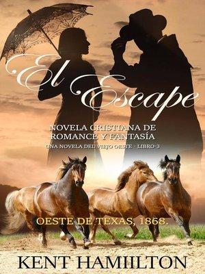 cover image of El Escape