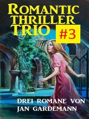 cover image of Romantic Thriller Trio #3