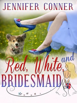 cover image of Red, White, and Bridesmaid