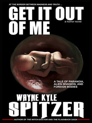 cover image of Get It Out of Me   a Horror Novel
