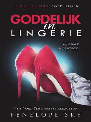 cover image of Goddelijk in lingerie