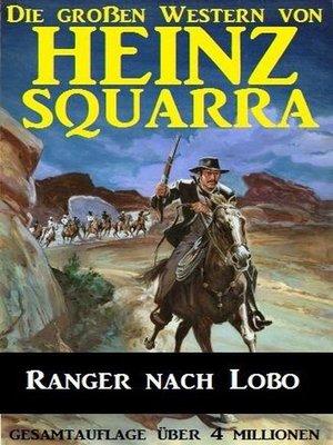 cover image of Ranger nach Lobo