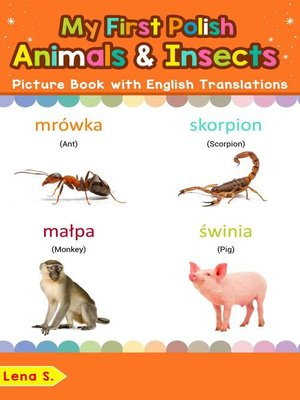 cover image of My First Polish Animals & Insects Picture Book with English Translations
