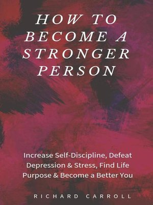 cover image of How to Become a Stronger Person