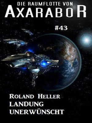 cover image of Die Raumflotte von Axarabor #43