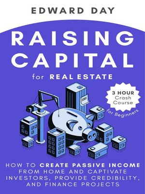 cover image of Raising Capital for Real Estate