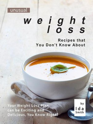 cover image of Unusual Weight Loss Recipes that You Don't Know About