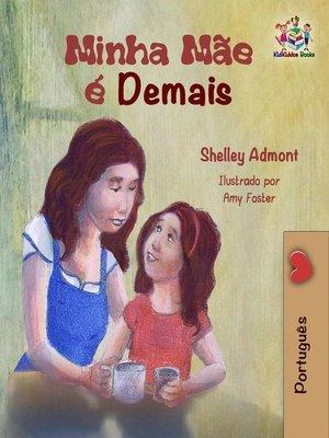 cover image of Minha Mãe é Demais