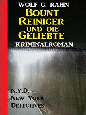 cover image of Bount Reiniger und die Geliebte